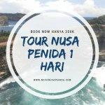 Persiapan Melakukan Trip Nusa Penida2