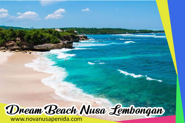 Dream Beach di Nusa Lembongan