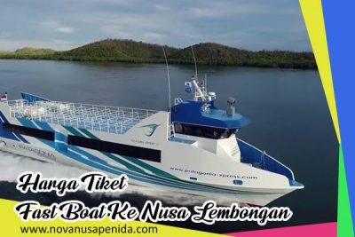 Harga Tiket Fast Boat ke Nusa Lembongan